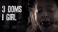 3 Doms 1 Girl